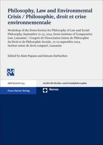 Philosophy, Law and Environmental Crisis / Philosophie, droit et