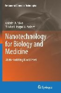 Nanotechnology for Biology and Medicine