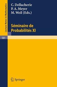 Seminaire de Probabilites XI