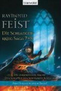 Die Schlangenkrieg-Saga 07/08. Die zersprungene Krone. Der Schat