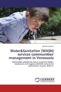 Water&Sanitation (WASH) services communities\' management in Ven