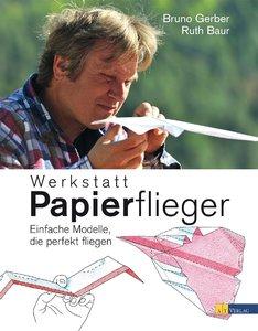 Werkstatt Papierflieger