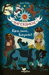 Die Haferhorde - Eins, zwei, Ponyzei! - Band 11