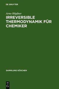 Irreversible Thermodynamik für Chemiker