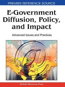 E-Government Diffusion, Policy, and Impact: Advanced Issues and