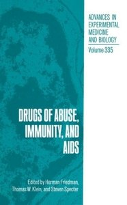 Drugs of Abuse, Immunity, and AIDS