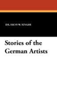 Stories of the German Artists