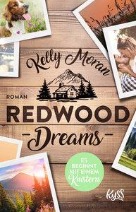 Redwood Dreams - Es beginnt mit einem Knistern