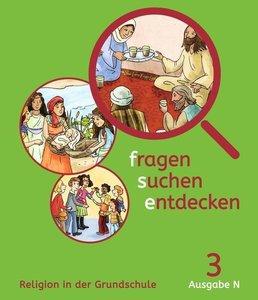 fragen-suchen-entdecken - 3. Schuljahr - Ausgabe N - Schülerbuch