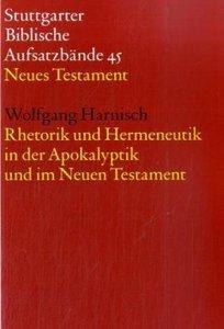 Rhetorik und Hermeneutik in der Apokalyptik und im Neuen Testame