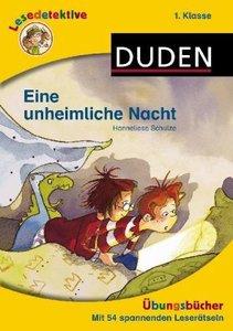 Lesedetektive Übungsbücher - Eine unheimliche Nacht, 1. Klasse