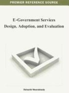 E-Government Services Design, Adoption, and Evaluation