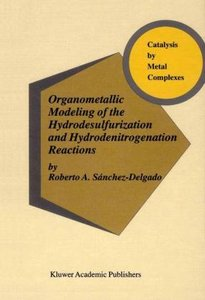 Organometallic Modeling of the Hydrodesulfurization and Hydroden