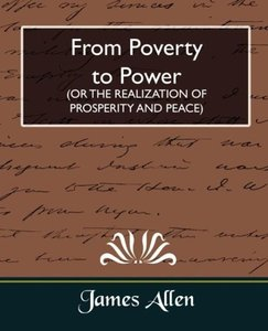 From Poverty to Power (or the Realization of Prosperity and Peac
