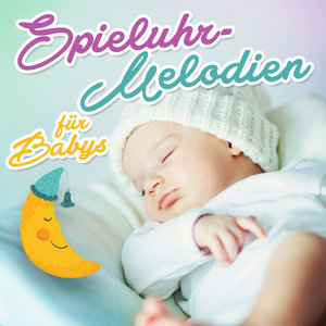 Spieluhrmelodien für Babys