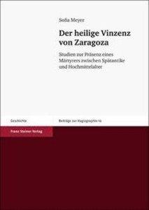 Der heilige Vinzenz von Zaragoza