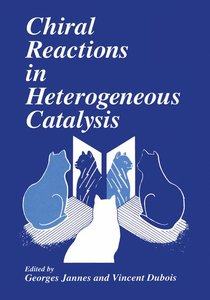 Chiral Reactions in Heterogeneous Catalysis