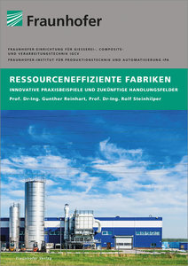 Ressourceneffiziente Fabriken.