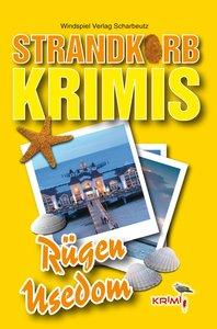 Strandkorbkrimis 02. Rügen / Usedom