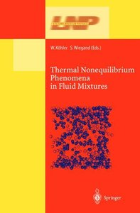 Thermal Nonequilibrium Phenomena in Fluid Mixtures