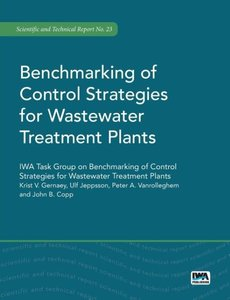 Benchmarking of Control Strategies for Wastewater Treatment Plan