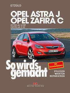 Opel Astra J ab 12/09 Opel Zafira C ab 1/12
