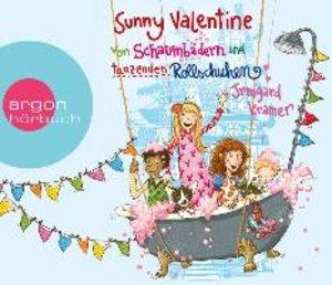 Sunny Valentine - Von Schaumbädern und tanzenden Rollschuhen