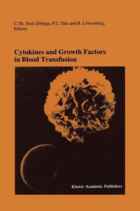 Cytokines and Growth Factors in Blood Transfusion