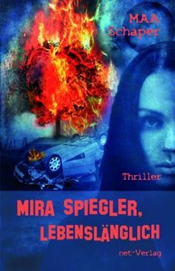 Mira Spiegler - lebenslänglich