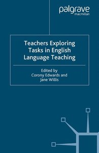 Teachers Exploring Tasks in English Language Teaching