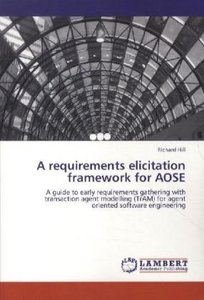 A requirements elicitation framework for AOSE