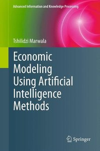 Economic Modeling Using Artificial Intelligence Methods