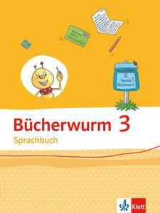 Bücherwurm Sprachbuch. Schülerbuch 3. Schuljahr. Ausgabe für Sac
