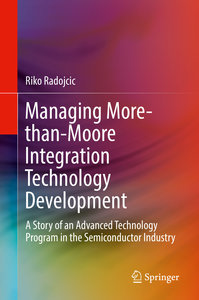 Managing More-than-Moore Integration Technology Development