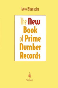 The New Book of Prime Number Records