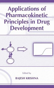 Applications of Pharmacokinetic Principles in Drug Development