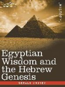 Egyptian Wisdom and the Hebrew Genesis