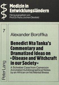 Benedict Nta Tanka\'s Commentary and Dramatized Ideas on «Diseas