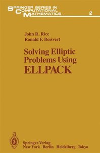 Solving Elliptic Problems Using ELLPACK