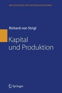 Kapital und Produktion