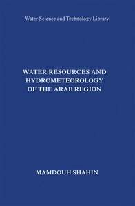 Water Resources and Hydrometeorology of the Arab Region
