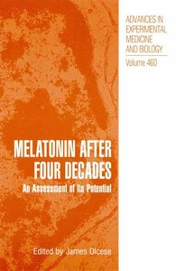 Melatonin after Four Decades