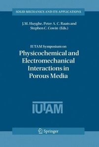 IUTAM Symposium on Physicochemical and Electromechanical, Intera