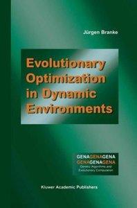 Evolutionary Optimization in Dynamic Environments