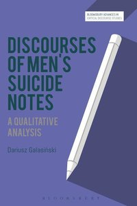 Discourses of Men\'s Suicide Notes: A Qualitative Analysis