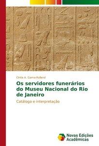 Os servidores funerários do Museu Nacional do Rio de Janeiro