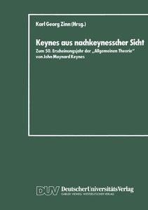 Keynes aus nachkeynesscher Sicht