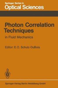 Photon Correlation Techniques in Fluid Mechanics