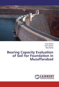 Bearing Capacity Evaluation of Soil for Foundation in Muzaffarab