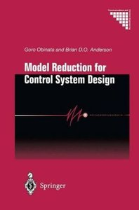 Model Reduction for Control System Design